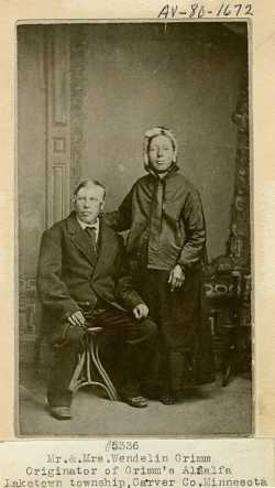 Wendelin and Julianna Grimm. Mr. Grimm  is the originator of Grimm's Alfalfa. Circa 1870.