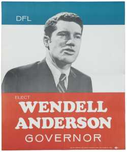 Campaign poster for gubernatorial candidate Wendell Anderson, 1970.