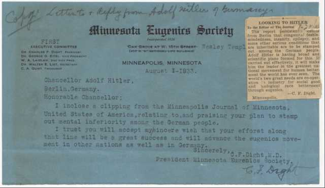 A letter Charles Dight sent to Adolf Hitler in 1933, congratulating him on the advancement of National Socialist eugenics in Germany. Hitler responded by inviting Dight to a lecture in Munich. From the Charles Fremont Dight papers, 1883–1984. Manuscripts Collection, Minnesota Historical Society, St. Paul.