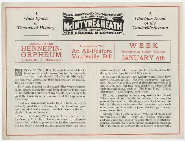 Inside spread of a pamphlet promoting the fiftieth anniversary performance by long time stage partners James McIntyre and Thomas Heath. The pamphlet celebrates the longevity of the duo as well as the quality of their blackface minstrel shows. From the Minnesota Historical Society pamphlet collection, St. Paul.