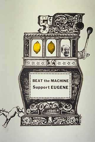 """Color image of a """"Beat the Machine - Support Eugene"""" poster,1968."""