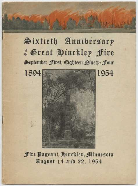 Cover of the program for the Hinckley Fire survivors' sixtieth reunion, held in Hinckley on August 14 and 22, 1954. From the Betty  Moore and family papers, 1848–1973 (bulk 1920–1950s), P2698. Manuscripts Collection, Minnesota Historical Society, St. Paul.