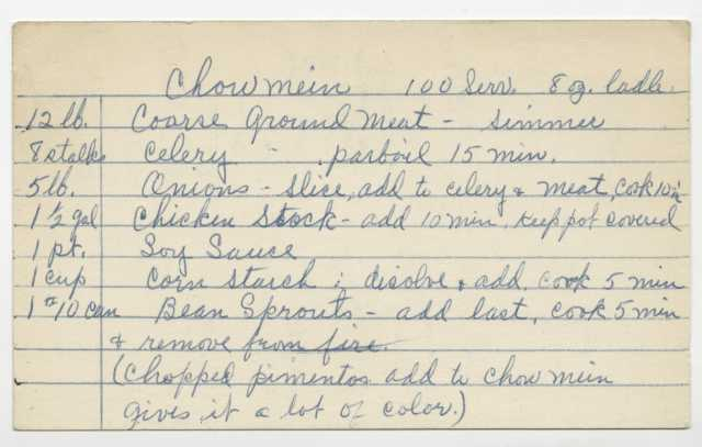 Handwritten mass-quantity recipe for chow mein, used by Oscar Howard in his catering business. Oscar C. Howard papers, 1945–1990, Cafeteria and Industrial Catering Business, Manuscripts Collection, Minnesota Historical Society.
