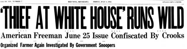 Headline from the Organized Farmer, July 8, 1932.