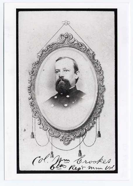 William Crooks, Colonel, Sixth Minnesota Infantry.