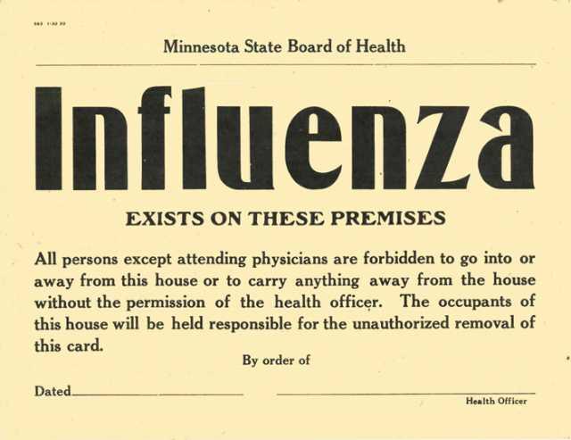 Influenza quarantine sign