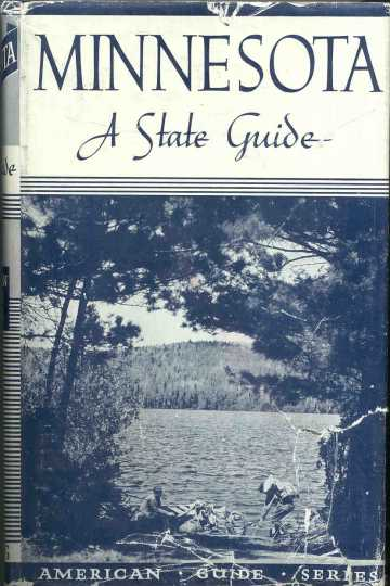Minnesota: A State Guide
