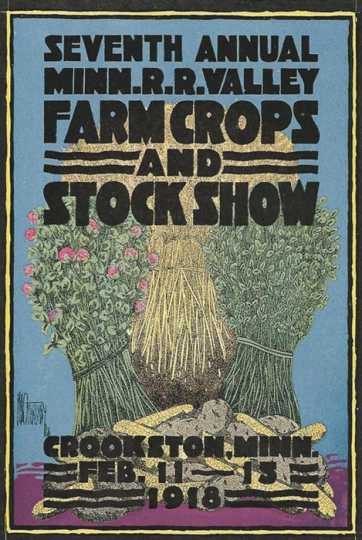 Advertisement for the Red River Valley Farm Crops and Stock Show in downtown Crookston, February 11, 1918.