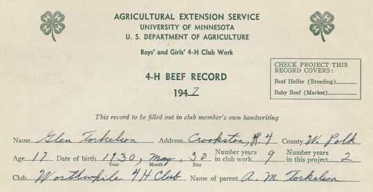 4-H beef record kept by Worthwhile 4-H Club member Glen Torkelson, 1947.