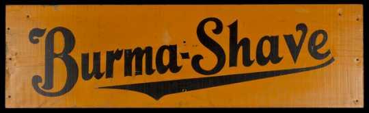 Burma-Shave sign