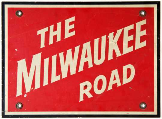 """Color image of """"The Milwaukee Road"""" sign, manufactured ca. 1950s."""