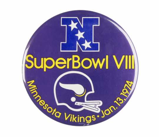 Color image of a circular pin-back button supporting the Minnesota Vikings professional football team in Super Bowl VIII, 1974.