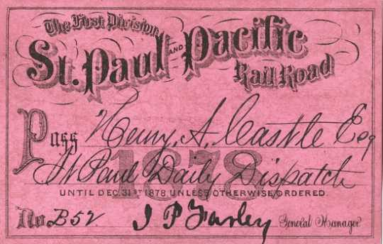 Color image of a pass for the St. Paul and Pacific Railroad, used by Henry Castle, 1878.