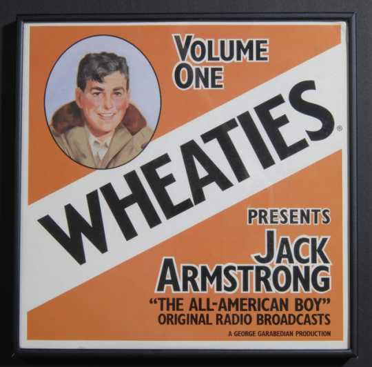 Jack Armstrong sound recording (and advertisement for Wheaties cereal), 1973.