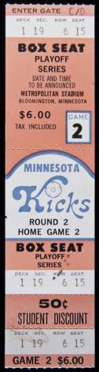 Minnesota Kicks playoff series ticket, date and time to be announced. ca. 1976-1981.