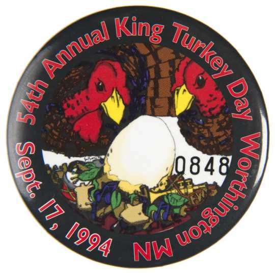 Color image of a Turkey Day button from Worthington, Minnesota, 1994.