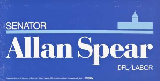 Color image of a lawn sign used to promote the candidacy of Senator Allan Spear, ca. 1980s.