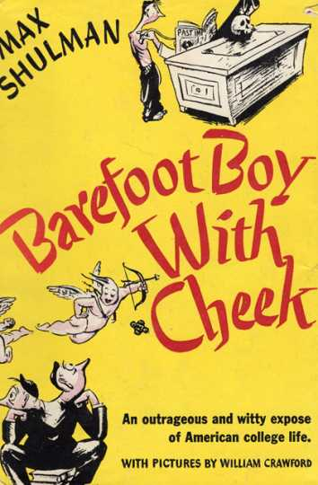 Cover of Max Shulman's Barefoot Boy With Cheek (Doubleday, Doran, 1943).