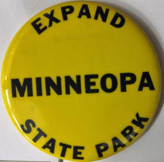 Color image of a pinback button promoting the 1967 fundraising campaign to expand Minneopa State Park by almost 800 acres.
