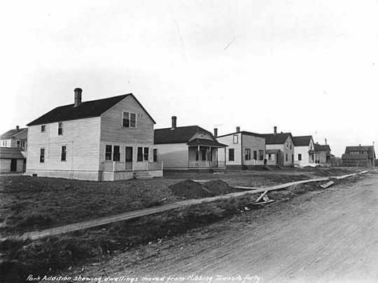 Park Addition showing dwellings moved from Hibbing townsite Forty.