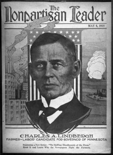 Black and white image of Charles A. Lindbergh featured on the cover of The Nonpartisan Leader, the NPL's official publication, 1918.