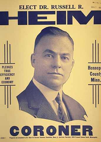 Poster calling for the election of Dr. Russell Heim as Hennepin County Coroner, 1934.