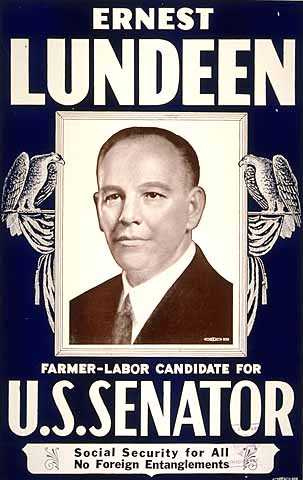 """Poster titled, """"Ernest Lundeen, Farmer-Labor Candidate for U.S. Senate,"""" 1936."""