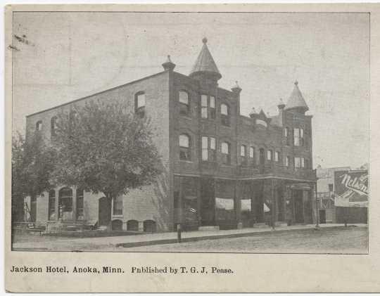 The Jackson Hotel (214 Jackson Street, Anoka), ca. 1909. Photograph by T. G. J. Pease.