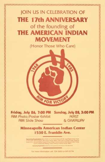 Flyer advertising an event held to celebrate the seventeenth anniversary of the founding of the American Indian Movement (AIM), 1985.