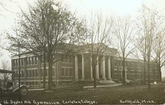 Sayles Hill Gymnasium, ca. 1910. The gym, on the campus of Carleton College, in Northfield, hosted the first state high school basketball tournament in 1913.
