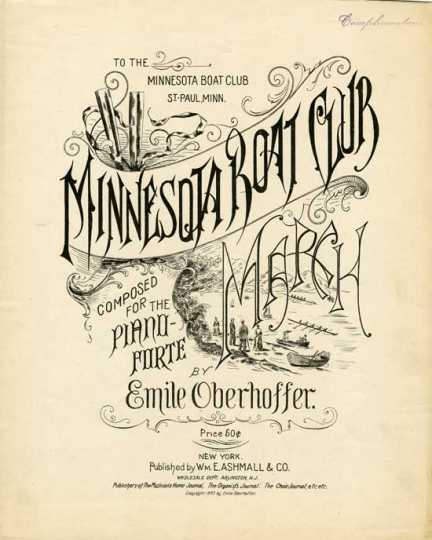 """The cover of the sheet music of """"The Minnesota Boat Club March,"""" composed by Emile Oberhoffer and published in 1893. From folio M1658.M55 C65, Manuscripts Collection, Minnesota Historical Society, St. Paul."""