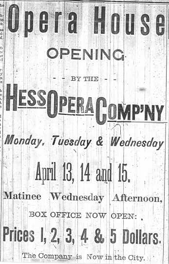 An advertisement in the Crookston Weekly Times for the opening night performance at the Opera House Block on April 13–15, 1891, featuring the Hess Opera Company.