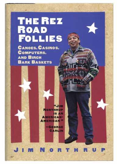 Cover art of The Rez Road Follies, by Jim Northrup (Kodansha International, 1997).
