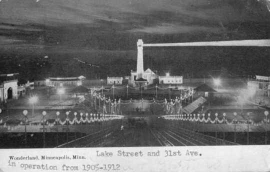 Wonderland Amusement Park, Lake Street and Thirty-First Avenue, Minneapolis.