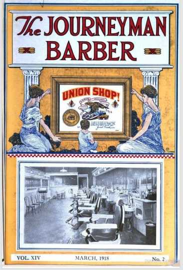 Cover of the March 18 1918 edition (vol. XIV, no. 2) of the <em>Journeyman Barber</em>, the national newsletter of the Journeymen Barbers International Union (JBIU).
