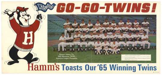 A Hamm's poster celebrating the Minnesota Twins' 1965 season. Hamm's Brewing Company collaborated with professional sports teams in Minnesota and the Midwest as an advertising partner.